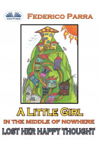 Купить - Электронные книги - A Little Girl In The Middle Of Nowhere Lost Her Happy Thought