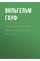 The Oriental Story Book: A Collection of Tales