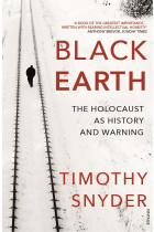Купить - Книги - Black Earth. The Holocaust as History and Warning