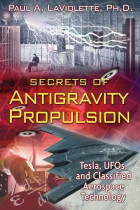Купити - Книжки - Secrets of Antigravity Propulsion: Tesla, UFO's, and Classified Aerospace Technology