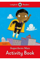 Купити - Книжки - Superhero Max Activity Book. Ladybird Readers Level 2