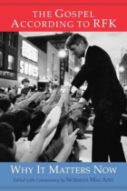 Купить - Книги - The Gospel According to RFK : Why It Matters Now: New Expanded Edition