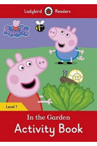 Купити - Книжки - Peppa Pig: In the Garden Activity Book. Ladybird Readers Level 1