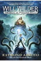 Купити - Книжки - Will Wilder. The Relic of Perilous Falls