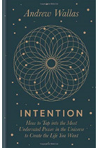 Купити - Книжки - Intention. How to tap into the most underrated power in the universe