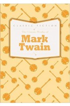 Купить - Книги - The Classic Works of Mark Twain