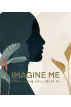 Купити - Книжки - Imagine Me. Visualising your Identity