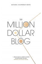Купить - Книги - The Million Dollar Blog