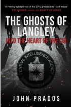 Купити - Книжки - The Ghosts of Langley. Into the Heart of the CIA