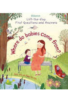 Купить - Книги - Lift-The-Flap First Questions & Answers Where Do Babies Come from?