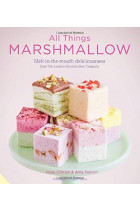 Купити - Книжки - All Things Marshmallow. Melt-in-the-Mouth Deliciousness from the London Marshmallow Company