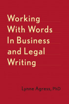 Купити - Книжки - Working With Words In Business And Legal Writing