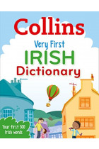 Купити - Книжки - Collins Very First Irish Dictionary: Your first 500 Irish words, for ages 5+