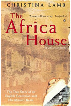 Купити - Книжки - The Africa House. The True Story of an English Gentleman and His African Dream