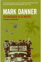 Купити - Книжки - The Massacre At El Mozote: A Parable Of The Cold War