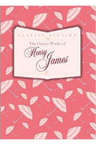 Купить - Книги - The Classic Works of Henry James