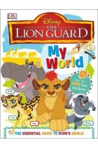 Купить - Книги - My World. Disney the Lion Guard