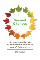 Купити - Книжки - Second Chances: An Inspiring Collection of Do-Overs That Have Made People's Lives Brighter