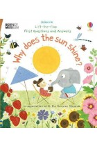 Lift-the-Flap First Questions & Answers. Why Does the Sun Shine?