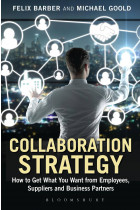 Купить - Книги - Collaboration Strategy: How to Get What You Want from Employees, Suppliers and Business Partners
