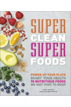 Купить - Книги - Super Clean Super Foods