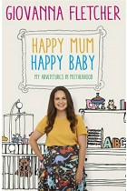 Купить - Книги - Happy Mum, Happy Baby. My adventures into motherhood