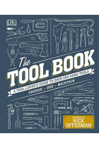 Купить - Книги - The Tool Book: A Tool-Lover's Guide to Over 200 Hand Tools