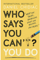 Купити - Книжки - Who Says You Can't? You Do