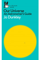 Купити - Книжки - Our Universe: An Astronomer's Guide