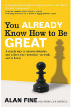 Купити - Книжки - You Already Know How To Be Great. A Simple Way Remove Interference and Unlock Your Potential — at Work and at Home