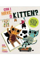 Купить - Книги - Can I Have a Kitten?: Colour, Construct and Play With Your New Furry Friend