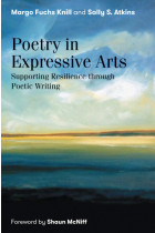 Купити - Книжки - Poetry in Expressive Arts. Supporting Resilience Through Poetic Writing