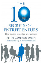 Купити - Книжки - The 10 Secrets of Entrepreneurs. How to stop being just an employee
