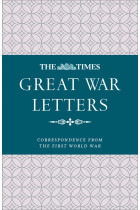 Купити - Книжки - The Times Great War Letters: Correspondence During the First World War