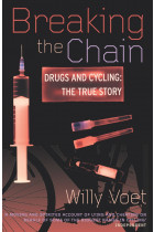 Купити - Книжки - Breaking The Chain. Drugs and Cycling - The True Story