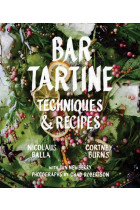 Купити - Книжки - Bar Tartine: Techniques & Recipes