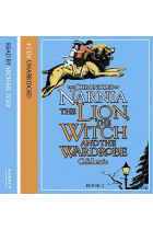 The Chronicles of Narnia. The Lion, the Witch and the Wardrobe. Audio CD