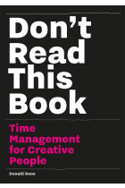 Купити - Книжки - Don't Read this Book. Time Management for Creative People