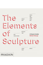 Купити - Книжки - The Elements of Sculpture. A Viewer's Guide