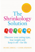 Купити - Книжки - The Shrinkology Solution: Discover your eating type, lose weight and keep it off - for life