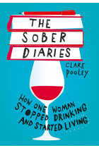 Купити - Книжки - The Sober Diaries. How one woman stopped drinking and started living