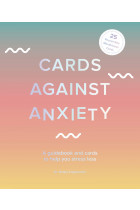 Купити - Книжки - Cards Against Anxiety. A Guidebook and Cards to Help You Stress Less