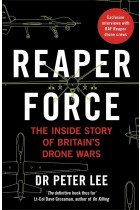 Купити - Книжки - Reaper Force. Inside Britain's Drone Wars