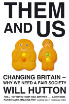 Купить - Книги - Them And Us: Changing Britain - Why We Need a Fair Society