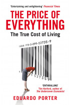 Купить - Книги - The Price of Everything. The True Cost of Living
