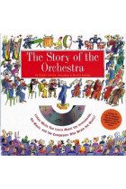 Купить - Книги - The Story Of The Orchestra. Listen While You Learn About the Instruments, the Music and the Composers Who Wrote the Music! + CD