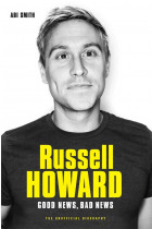 Купити - Книжки - Russell Howard: The Good News, Bad News - The Biography