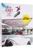 Купить - Книги - It's A Gas! The Allure of the Gas Station - Preface by Jay Leno