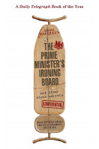 Купити - Книжки - The Prime Minister's Ironing Board and Other State Secrets. True Stories from the Government Archives