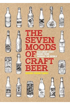 Купить - Книги - The Seven Moods of Craft Beer. 350 Great Craft Beers from Around the World